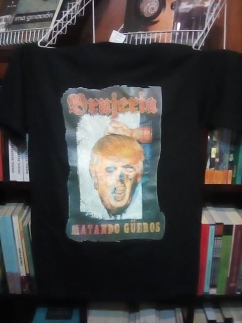 "Playera Brujeria ""Matando Gueros"" (Version Trump) Image"